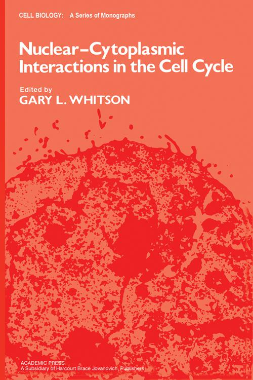 Nuclear-Cytoplasmic Interactions in the Cell Cycle