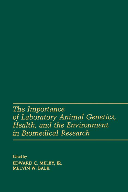 The Importance of laboratory animal genetics Health, and the Environment in Biomedical Research