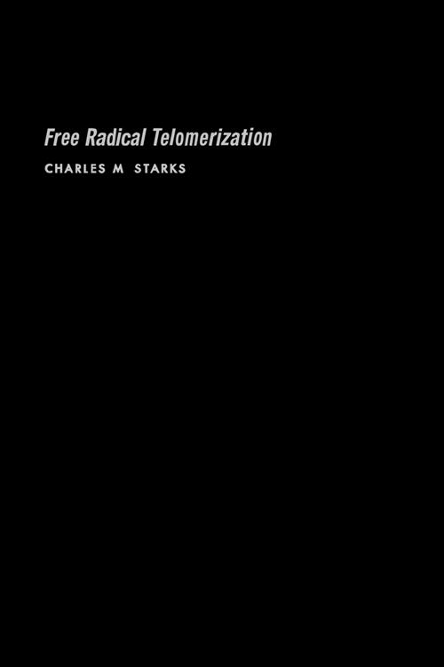 Free Radical Telomerization