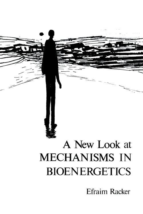 A New Look at Mechanisms In Bioenergetics