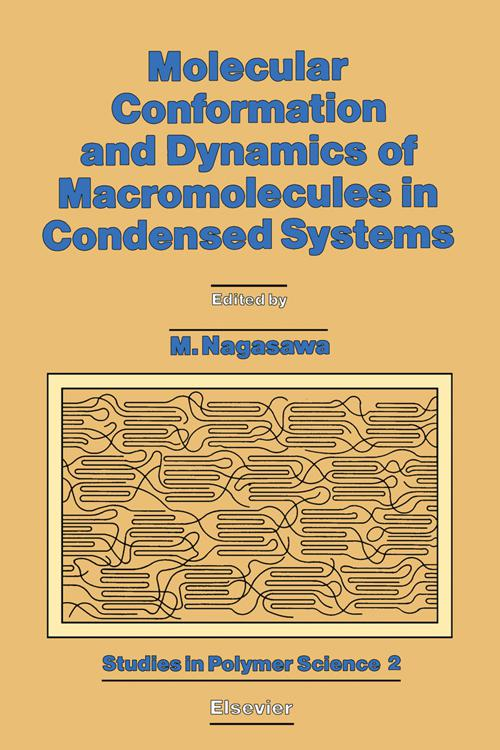 Molecular Conformation and Dynamics of Macromolecules in Condensed Systems