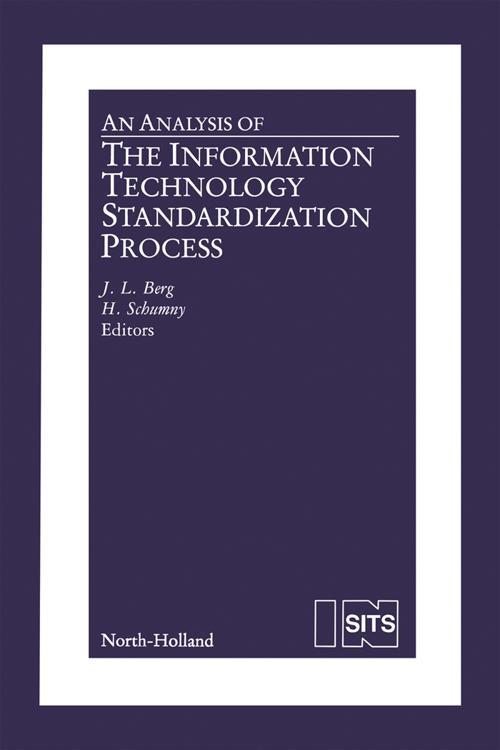 An Analysis of the Information Technology Standardization Process