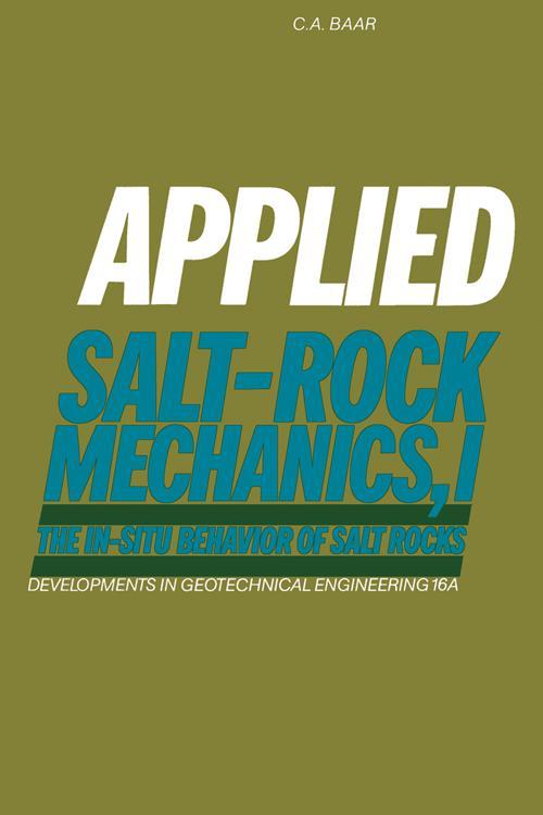 Applied Salt-Rock Mechanics 1