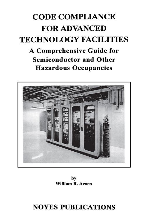 Code Compliance for Advanced Technology Facilities