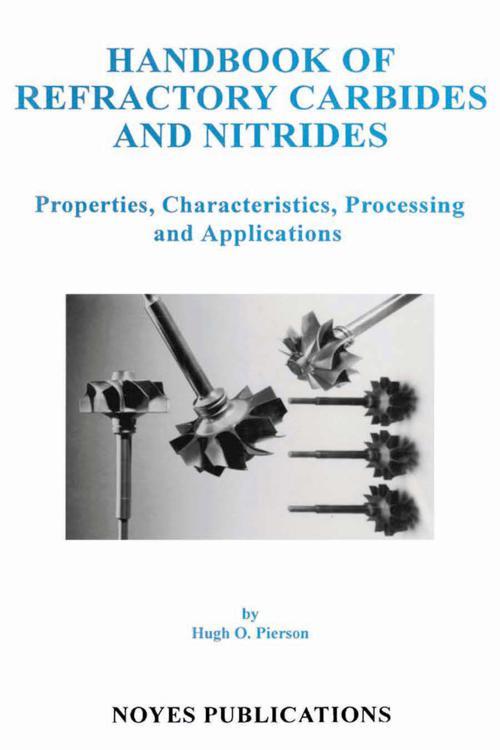 Handbook of Refractory Carbides & Nitrides