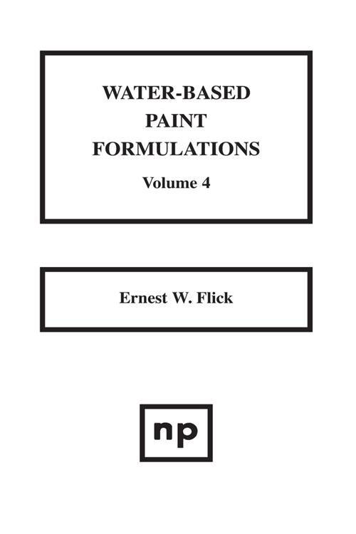 Water-Based Paint Formulations, Vol. 4