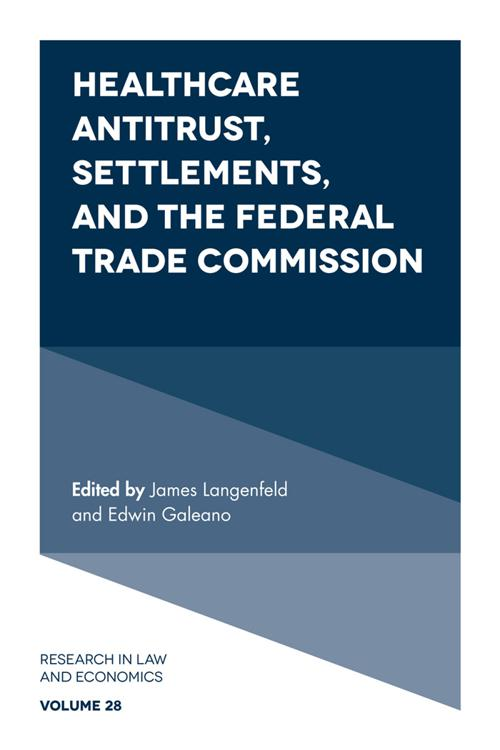 Healthcare Antitrust, Settlements, and the Federal Trade Commission