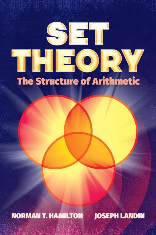Set Theory: The Structure of Arithmetic