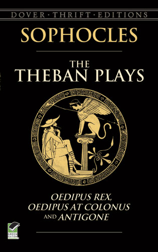 The Theban Plays By Sophocles Sir George Young Pdf Ebook Read