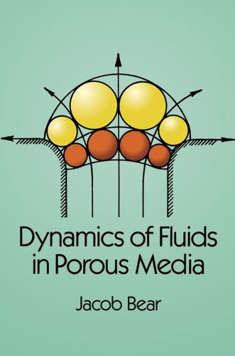 Dynamics of Fluids in Porous Media by Jacob Bear   Read online   PDF