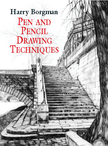 Pen And Pencil Drawing Techniques By Harry Borgman Pdf Ebook