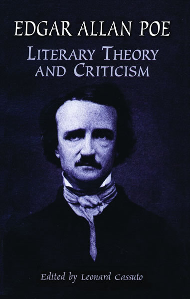 Literary Theory And Criticism By Edgar Allan Poe Leonard Cassuto