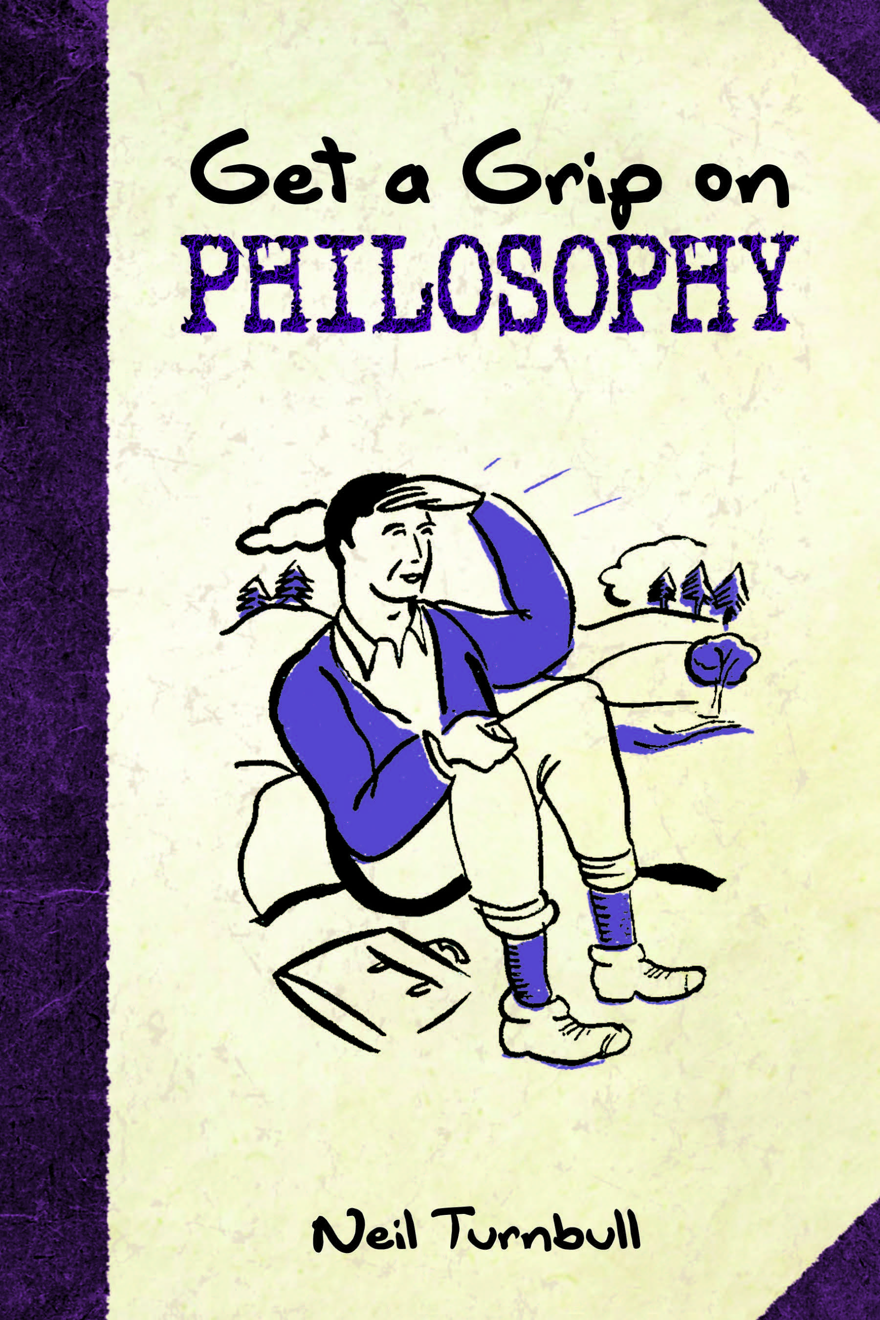 Get a grip on philosophy by neil turnbull pdf ebook read online get a grip on philosophy fandeluxe Gallery
