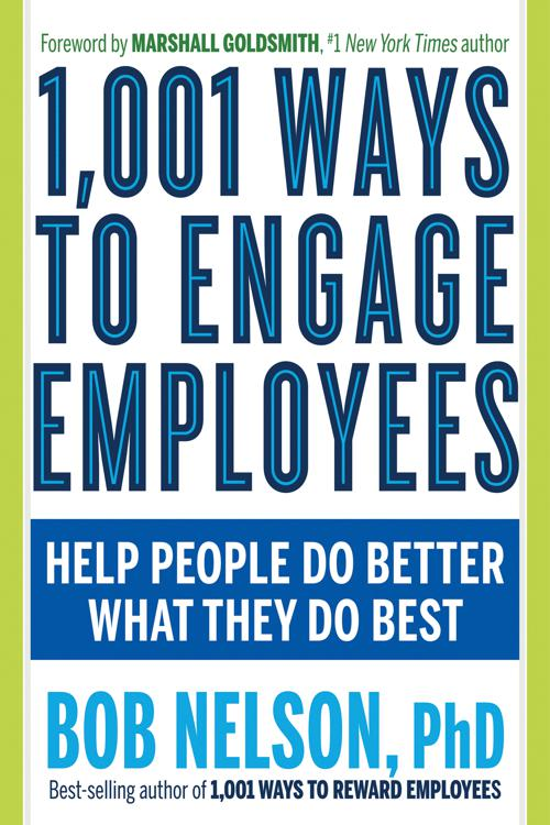1, 001 Ways to Engage Employees