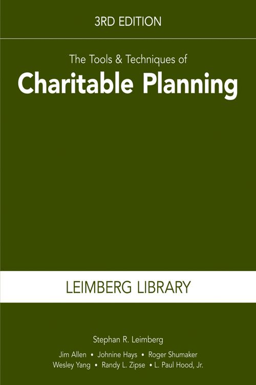 The Tools & Techniques of Charitable Planning, 3rd Edition