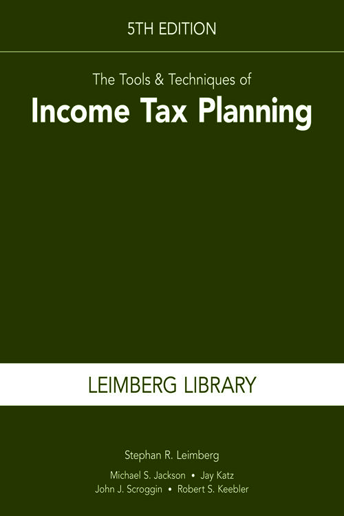 The Tools & Techniques of Income Tax Planning, 5th Edition