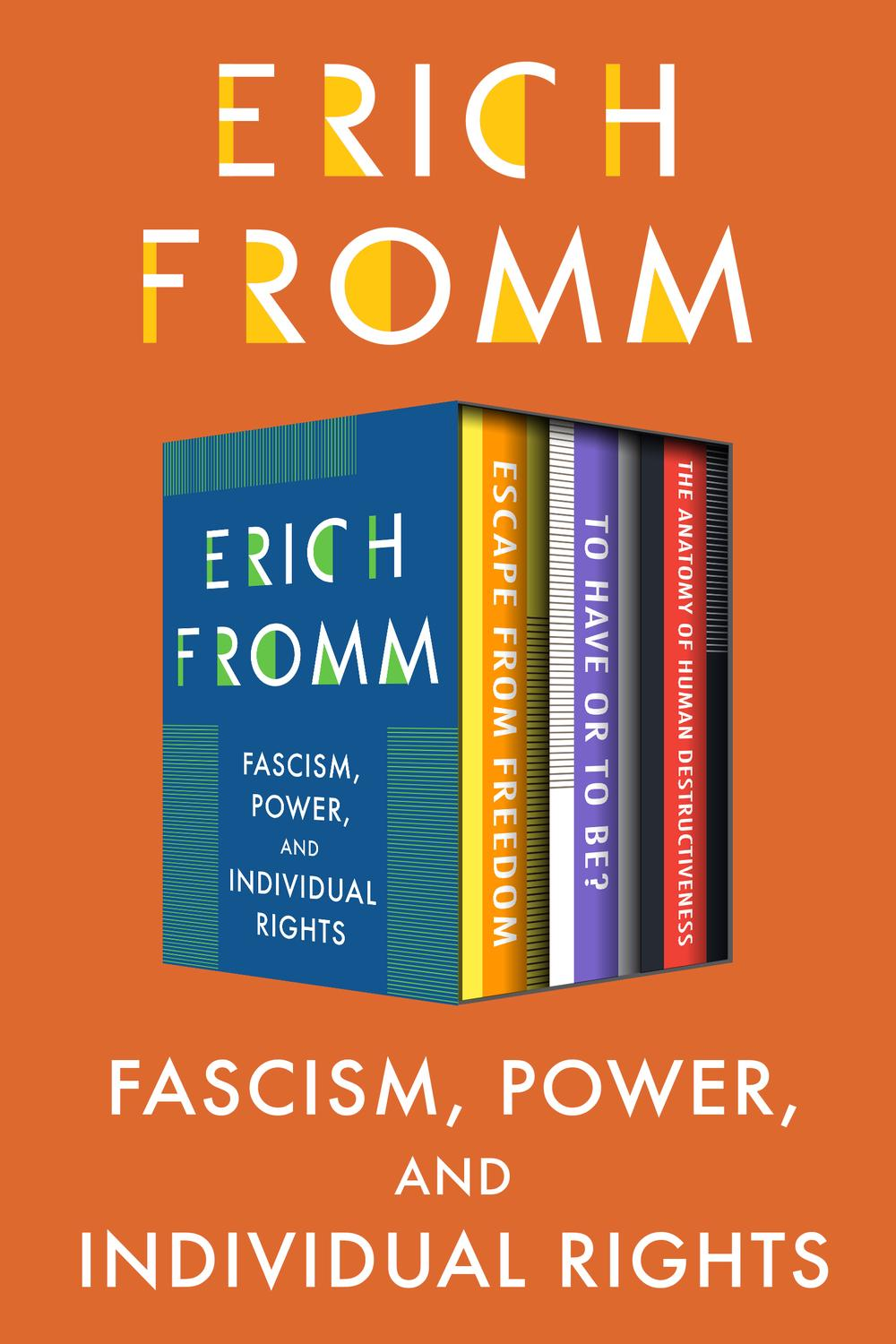 Fascism, Power, and Individual Rights by Erich Fromm | PDF, eBook ...