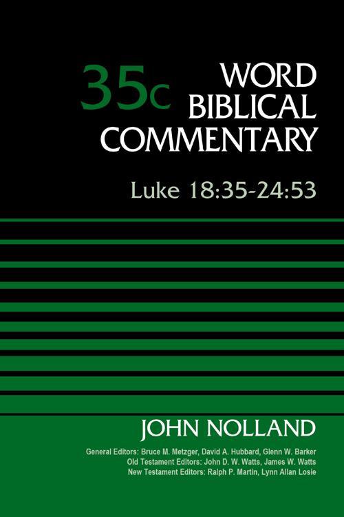 Luke 18: 35-24: 53, Volume 35C