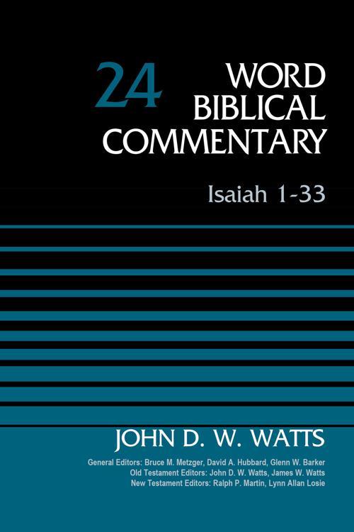 Isaiah 1-33, Volume 24