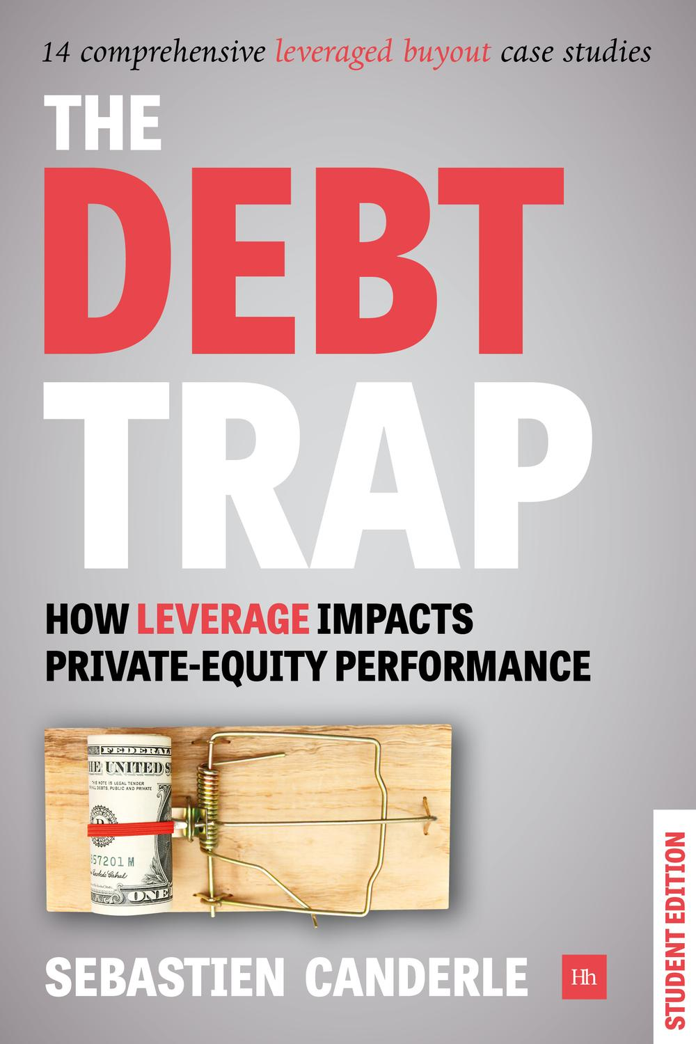 The Debt Trap - Student Edition by Sebastien Canderle | Read