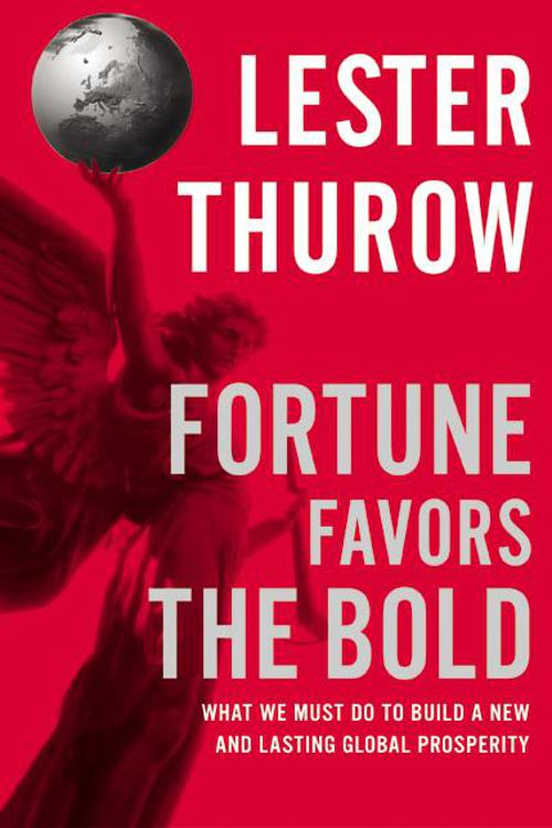 Fortune Favors the Bold