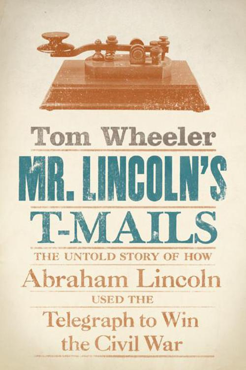 Mr. Lincoln's T-Mails