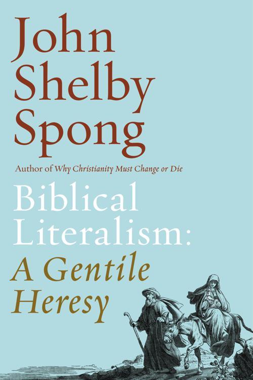 Biblical Literalism: A Gentile Heresy