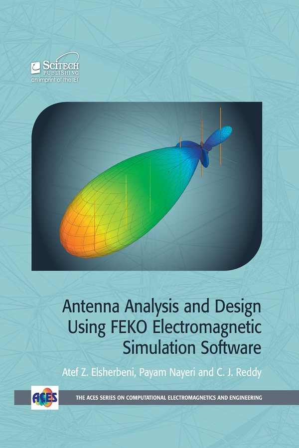 Antenna Analysis and Design using FEKO Electromagnetic Simulation
