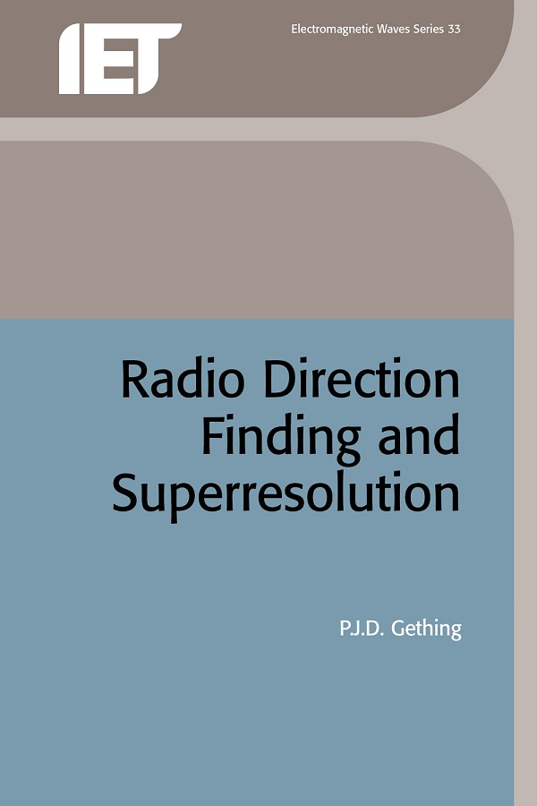 Radio Direction Finding and Superresolution by P J D  Gething | Read
