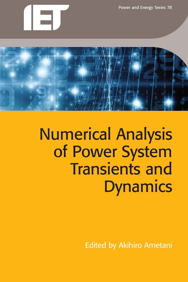 Numerical Analysis of Power System Transients and Dynamics by