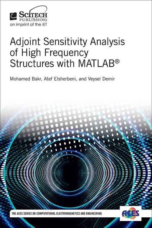 Adjoint Sensitivity Analysis of High Frequency Structures with MATLAB®