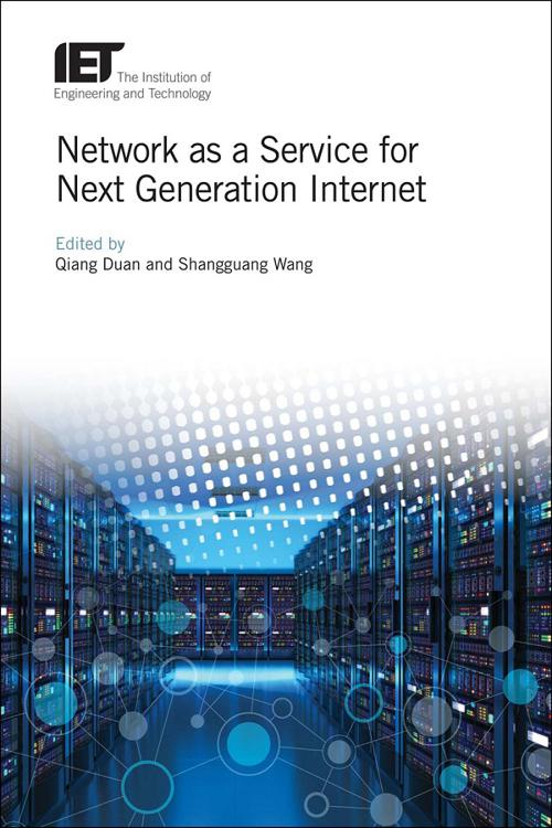 Network as a Service for Next Generation Internet