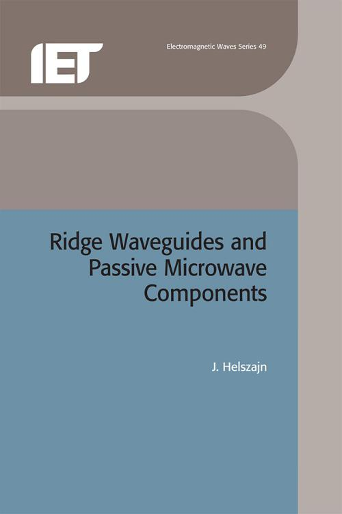 Ridge Waveguides and Passive Microwave Components