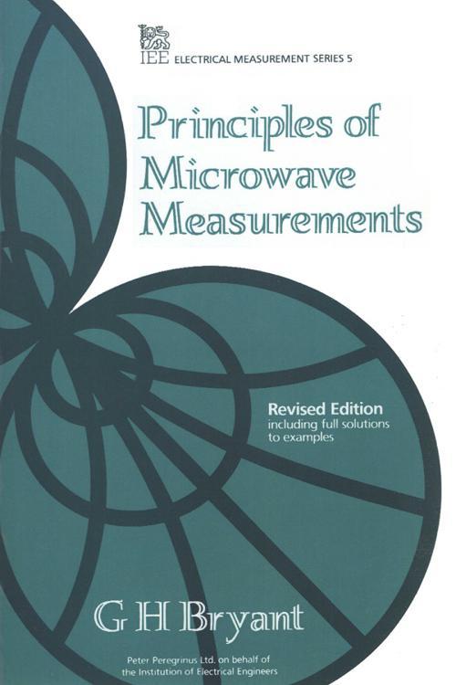 Principles of Microwave Measurements