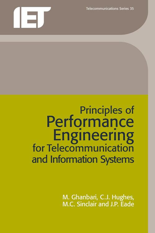 Principles of Performance Engineering for Telecommunication and Information Systems