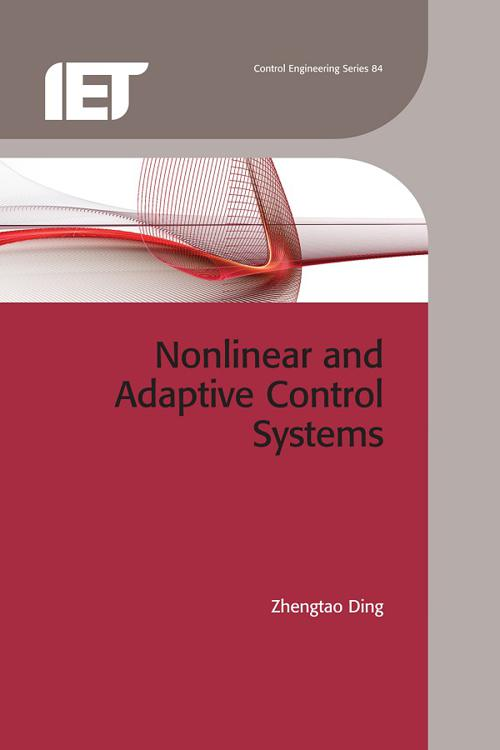 Nonlinear and Adaptive Control Systems
