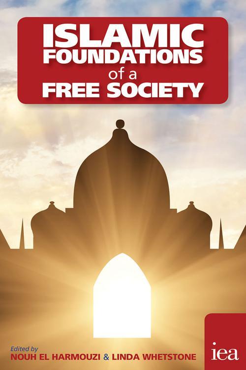 Islamic Foundations of a Free Society