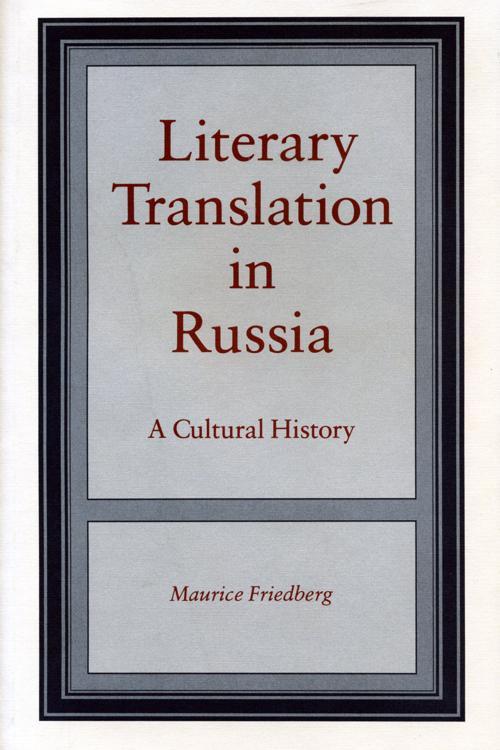 Literary Translation in Russia