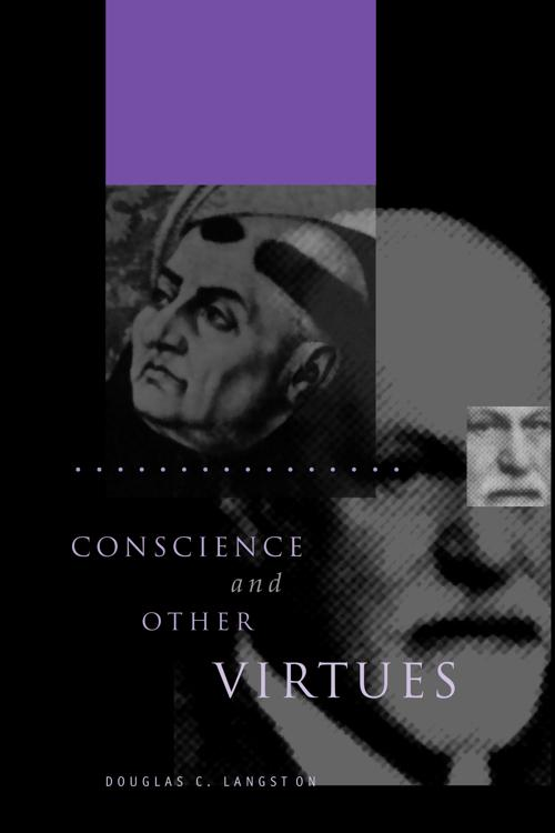 Conscience and Other Virtues