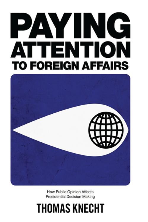 Paying Attention to Foreign Affairs