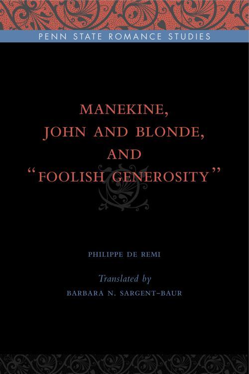 "Manekine, John and Blonde, and ""Foolish Generosity"""