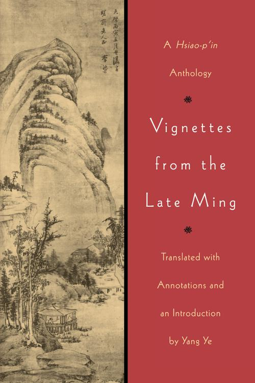 Vignettes from the Late Ming