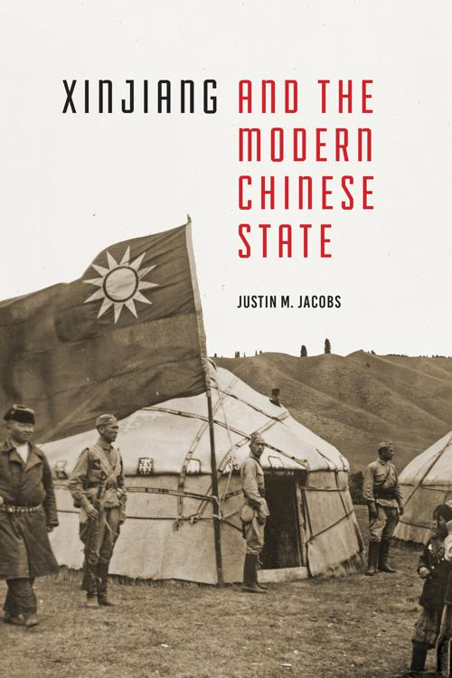 Xinjiang and the Modern Chinese State