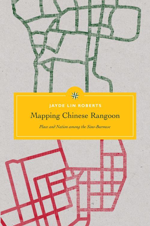 Mapping Chinese Rangoon
