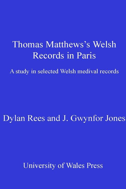 Thomas Matthews' Welsh Records in Paris