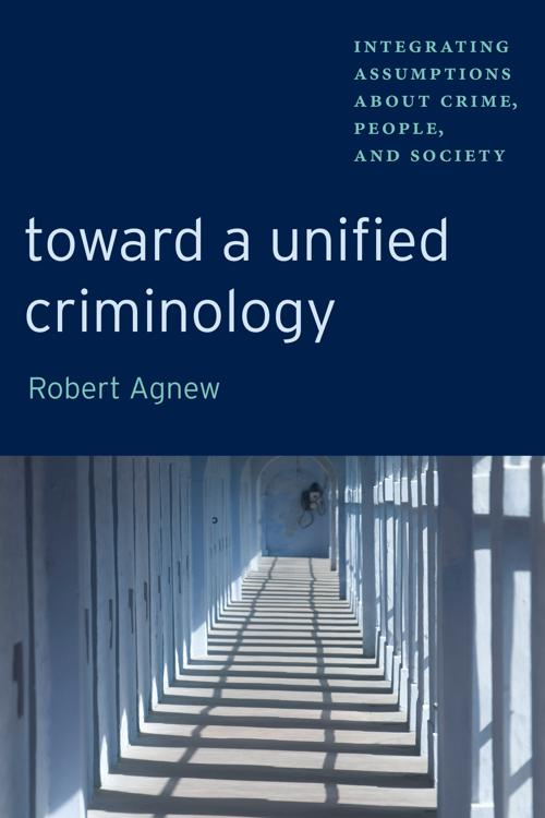 Toward a Unified Criminology