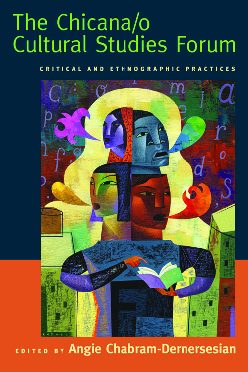 The Chicana/o Cultural Studies Forum
