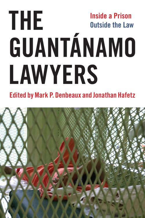 The Guantánamo Lawyers