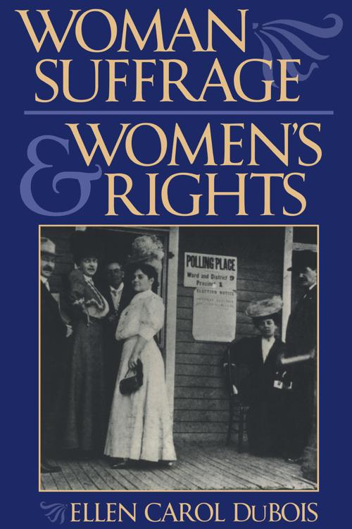Woman Suffrage and Women's Rights