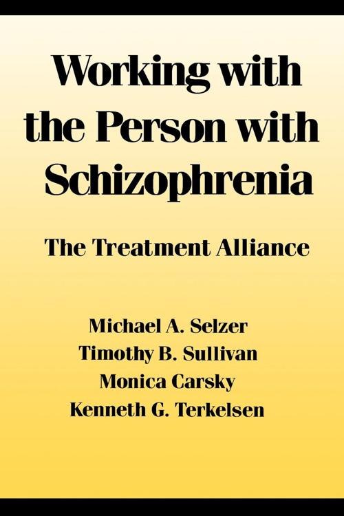 Working With the Person With Schizophrenia